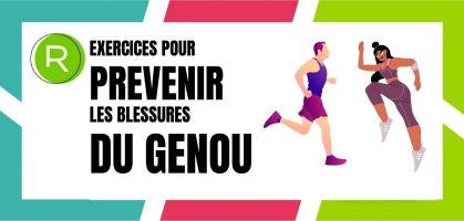Les exercices pour renforcer et prévenir les blessures du genou