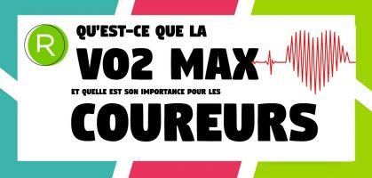 Qu'est-ce que la VO2max et quelle est son importance pour les coureurs ?