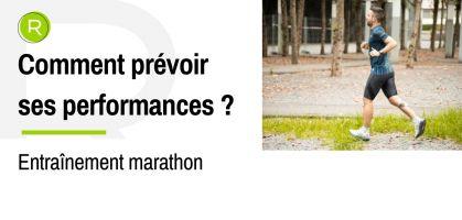 Comment puis-je prévoir mes performances sur un marathon ?