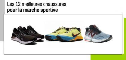 Les 12 meilleures chaussures pour la marche sportive