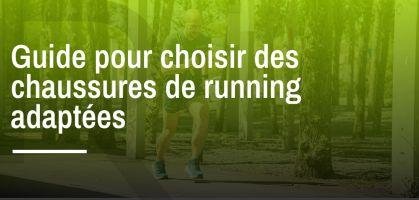 Guide pour choisir les bonnes chaussures de running