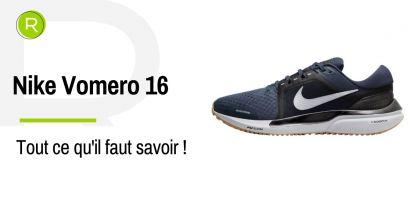 Êtes-vous au courant ? La nouvelle Nike Vomero 16 est arrivée sur le marché !