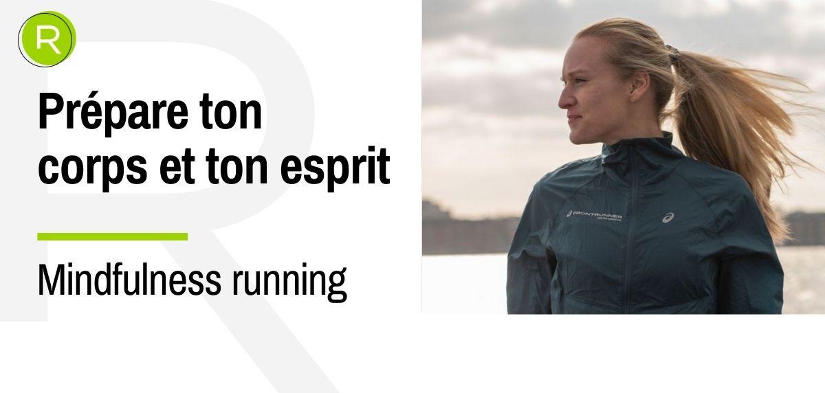 Comment préparez-vous votre corps et votre esprit pour une grande course ?