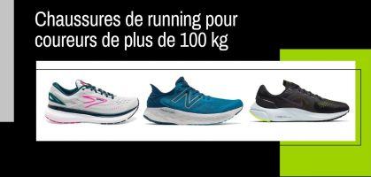 Chaussures de running pour coureurs de plus de 100 kg