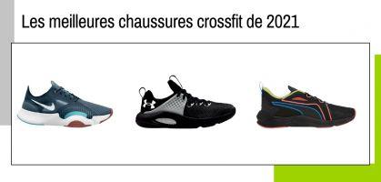 Les meilleures chaussures de crossfit de 2021