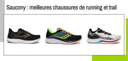 Les meilleures chaussures de running Saucony en 2021